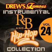 The Hit Crew – Drew's Famous Instrumental R&B And Hip-Hop Collection [Vol. 24]