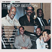 Dizzy Gillespie, Percy Heath, Hank Jones, John Lewis, Max Roach, Sonny Stitt – The Bop Session