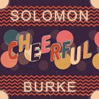 Solomon Burke – Cheerful