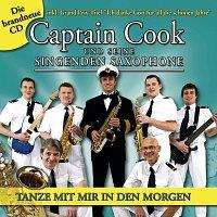 Captain Cook und seine singenden Saxophone – Tanze mit mir in den Morgen