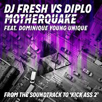 DJ Fresh, Diplo, Dominique Young Unique, Dominique Clark – Motherquake (DJ Fresh vs. Diplo)
