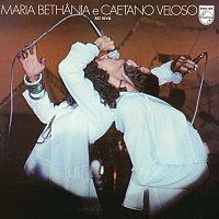 Maria Bethania, Caetano Veloso – Maria Bethania E Caetano Veloso - Ao Vivo