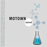 Různí interpreti – Motown Remixed [Expanded Edition]