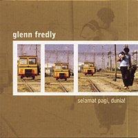 Glenn Fredly – Selamat Pagi, Dunia!