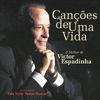Victor Espadinha – Cancoes de Uma Vida