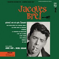 Jacques Brel – Quand On N'A Que L'Amour