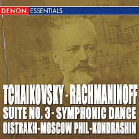 Kyril Kondrashin, Symphony Orchestra of the Moscow Philharmonic Society – Tchaikovsky: Suite No. 3 - Rachmaninoff: Symphonic Dances