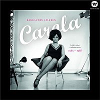 Carola – Rakkauden jalkeen - Kaikki levytykset ja arkistojen aarteita 1963 - 1988