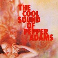 Pepper Adams – The Cool Sounds Of Pepper Adams