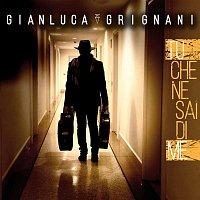 Gianluca Grignani – Tu che ne sai di me