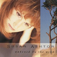 Susan Ashton – Wakened By The Wind