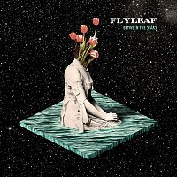 Flyleaf – Between The Stars