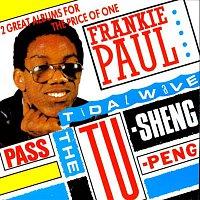 Frankie Paul – Pass The Tu-Sheng-Peng / Tidal Wave
