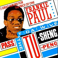 Frankie Paul – Pass The Tu-Sheng-Peng / Tidal Wave
