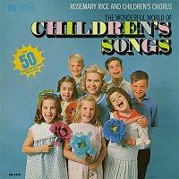 Rosemary Rice, Children's Chorus – The Wonderful World of Children's Songs