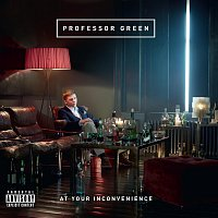 Professor Green – At Your Inconvenience