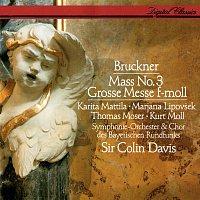 Sir Colin Davis, Karita Mattila, Marjana Lipovsek, Thomas Moser, Kurt Moll – Bruckner: Mass No.3