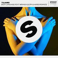 Tujamo, Haris, Miranda Glory – Body Language (feat. Miranda Glory & Haris) [Remixes]