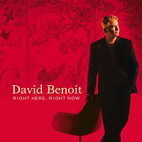 David Benoit – Right Here, Right Now