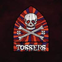 The Tossers – Smash The Windows