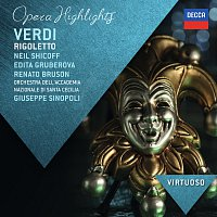 Neil Shicoff, Edita Gruberova, Brigitte Fassbaender, Renato Bruson – Verdi: Rigoletto - Highlights