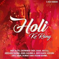 Sukhwinder Singh, Kunal Ganjawala, Javed Ali, Suraj Jagan, Jonita Gandhi, Shaan – Holi Ke Rang