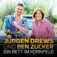 Jurgen Drews, Ben Zucker – Ein Bett im Kornfeld