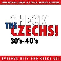 Různí interpreti – Check The Czechs! 30.-40. léta - zahraniční songy v domácích verzích