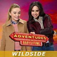 "Sabrina Carpenter, Sofia Carson – Wildside [From ""Adventures in Babysitting""]"