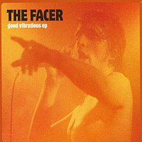 The Facer – Good Vibrations