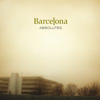 Barcelona – Absolutes