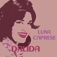 Dalida – Luna Caprese
