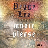 Peggy Lee – Music Please Vol. 2
