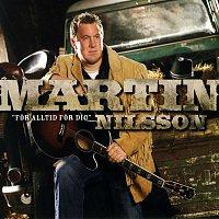 Martin Nilsson – For alltid for dig