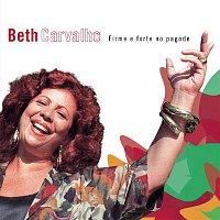 Beth Carvalho – Firme E Forte No Pagode