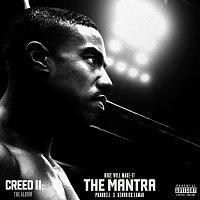 """Mike WiLL Made-It, Pharrell, Kendrick Lamar – The Mantra [From """"Creed II: The Album""""]"""