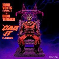 1000volts, Redman, Jayceeoh, Dion Timmer, Kid Capri – Dab It
