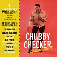 Chubby Checker – Dancin' Party: The Chubby Checker Collection (1960-1966)