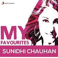 Anu Malik, Sunidhi Chauhan – Sunidhi Chauhan: My Favourites