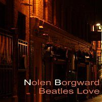 Nolen Borgward- Beatles Love