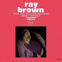 Ray Brown With The All-Star Big Band, Cannonball Adderley – Ray Brown With The All-Star Big Band
