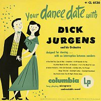 Dick Jurgens & His Orchestra – Your Dance Date with Dick Jurgens