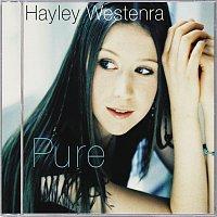 Hayley Westenra – Hayley Westenra:  Pure [ROW ex.NZ/UK/USA/Japan]