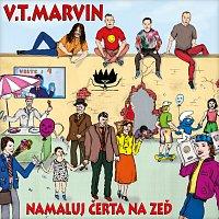 V.T.Marvin – Namaluj čerta na zeď