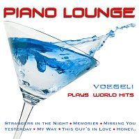 Piano Lounge - Vogeli plays World Hits