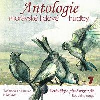 Různí interpreti – Antologie moravské lidové hudby - CD7 Verbuňky a písně rekrutské