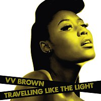 V V Brown – Travelling Like The Light