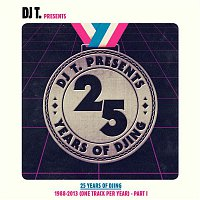 Bang The Party – DJ T. Pres. 25 Years of DJing - 1988-2012 [One Track Per Year], Pt. 1