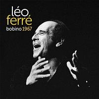 Léo Ferré – Bobino 67 [Live]