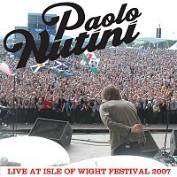 Paolo Nutini – Live At Isle Of Wight Festival 2007